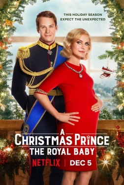 A Christmas Prince: The Royal Baby 2019