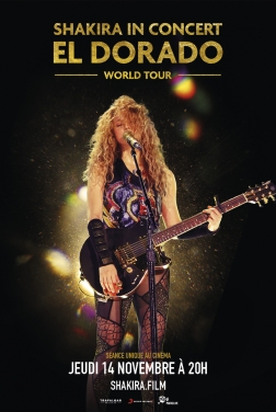Shakira In Concert : El Dorado World Tour 2019