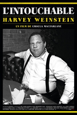 L'Intouchable, Harvey Weinstein 2019
