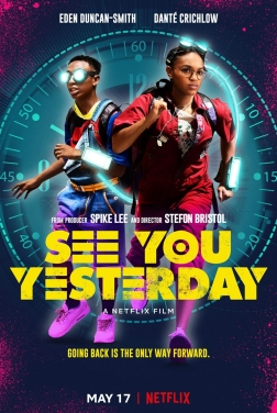 See You Yesterday 2019 streaming film