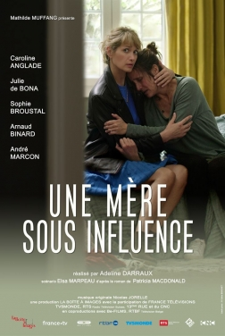 Une mère sous influence 2019 streaming film