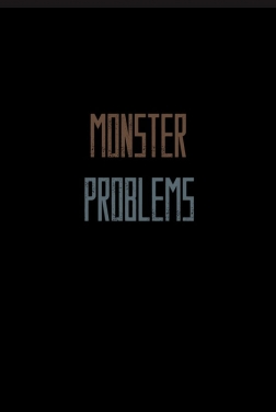 Monster Problems 2020 streaming film