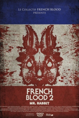 French Blood 2 - Mr. Rabbit 2020