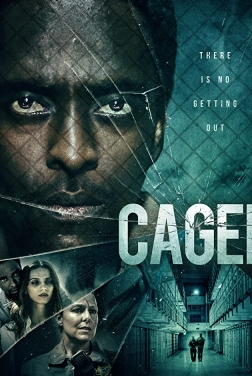 Caged 2021 streaming film